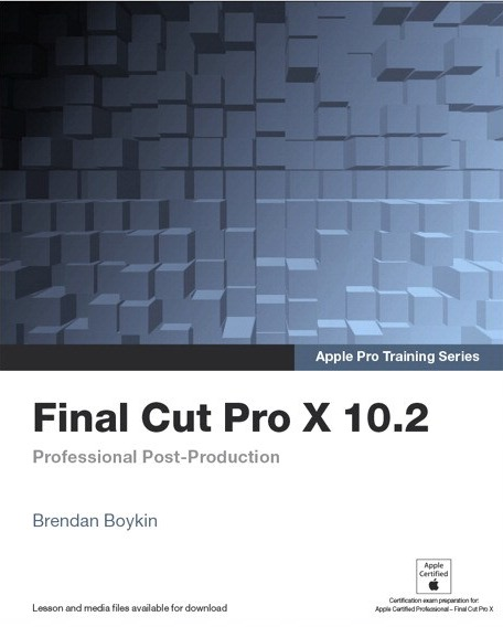 Support de cours des formations officielles Apple Final Cut Pro X