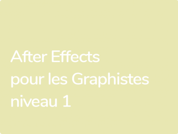 After Effects formation animation vidéo pour graphistes