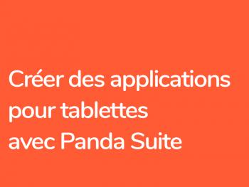 Réaliser des apps sans coder avec Panda Suite