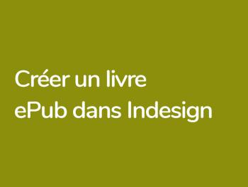 Création de livres ePub interactifs avec Indesign