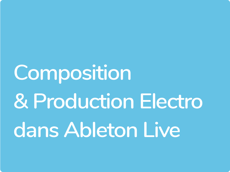 Formation Ableton Live Production EDM Electro Techno